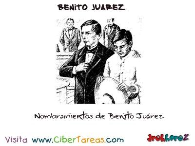 Nombramientos de Benito Juarez-Benito Juarez