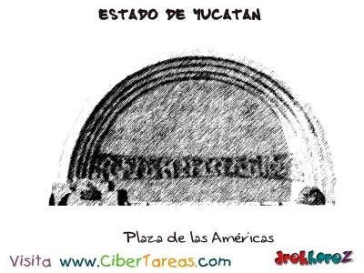 Plaza de las Americas-Estado de Yucatan