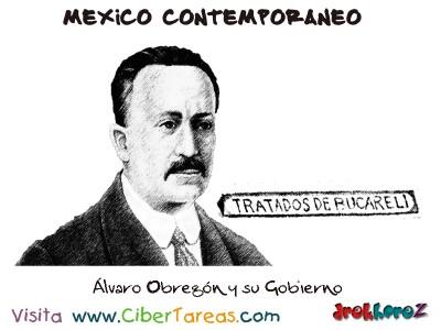 Alvaro Obregon y su Gobierno -Mexico Contemporaneo