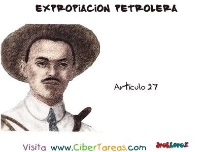 Articulo 27 - Expropiacion Petrolera