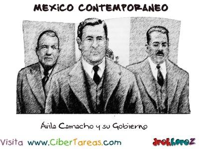 Avila Camacho y su Gobierno-Mexico Contemporaneo