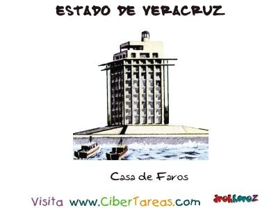 Casa de Faros - Estado de Veracruz