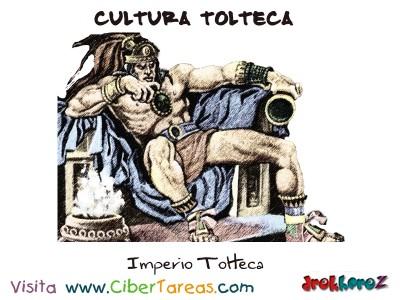 Imperio Tolteca - Cultura Tolteca