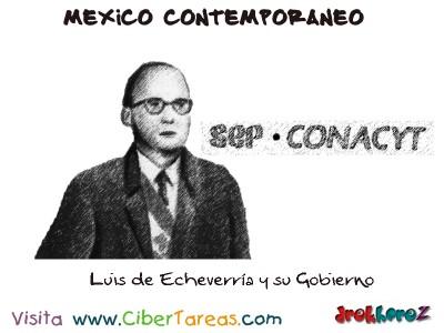 Luis de Echeverria y su Gobierno-Mexico Contemporaneo