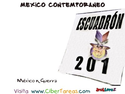 Mexico en Guerra - Mexico Contemporaneo