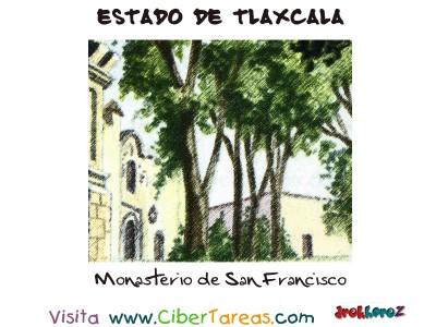 Monasterio de Tlaxcala - Estado de Tlaxcala