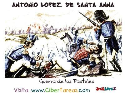 Guerra de los Pasteles - Santa Anna