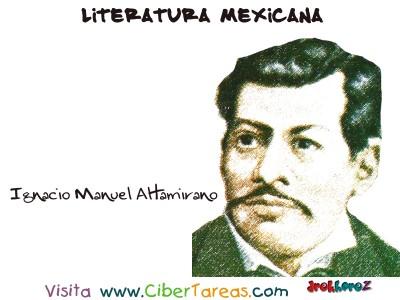 Ignacio Manuel Altamirano - Literatura Mexicana
