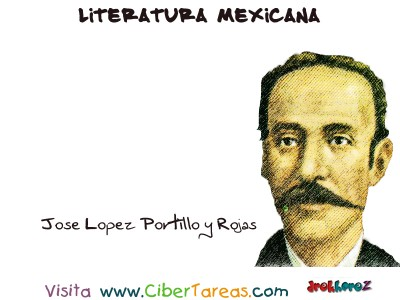 Jose Lopez Portillo y Rojas - Literatura Mexicana