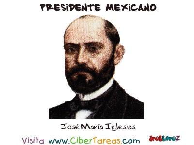 Jose Maria Iglesias - Presidente Mexicano
