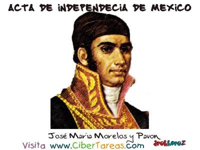 Jose Maria Morelos y Pavon - Acta de Independencia de Mexico