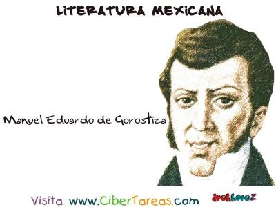 Manuel Eduardo de Gorostiza - Literatura Mexicana