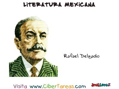 Rafael Delgado - Literatura Mexicana