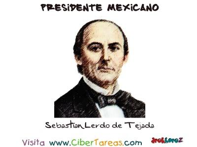 Sebastian Lerdo de Tejada - Presidente Mexicano