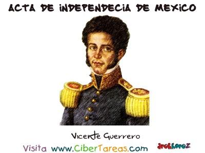 Vicente Guerrero - Acta de Independencia de Mexico