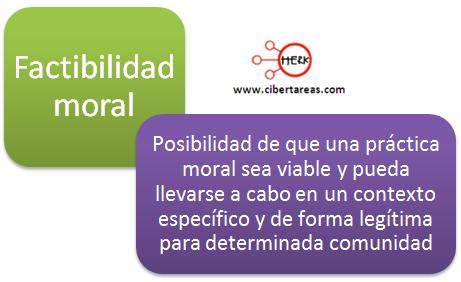 factibilidad moral etica y valores