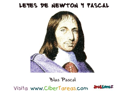 Blas Pascal - Leyes de Newton y Pascal