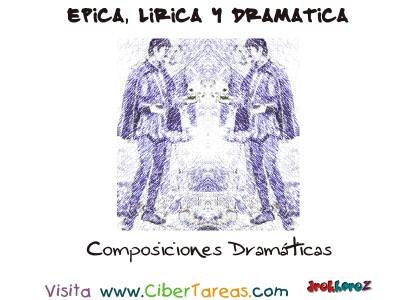 Composiciones Dramaticas - Epica, Lirica y Drmatica