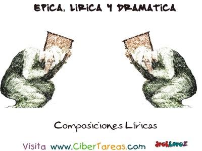 Composiciones Liricas - Epica, Lirica y Dramatica