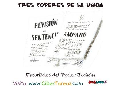 Facultades del Poder Judicial -Tres Poderes de la Union