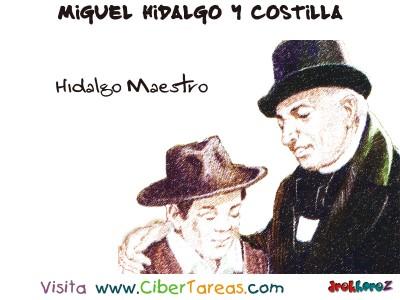 Hidalgo Maestro - Miguel Hidalgo y Costilla