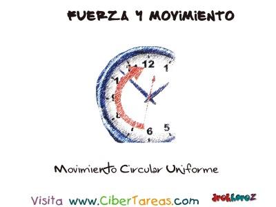 Movimiento Circular Uniforme - Fuerza y Movimiento