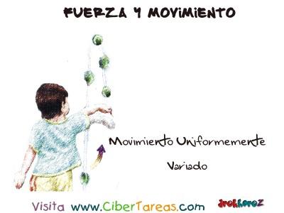 Movimiento Uniformemente Variado - Fuerza y Movimiento