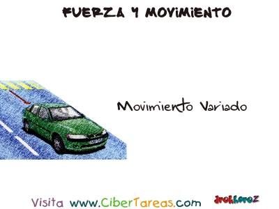 Movimiento Variado - Fuerza y Movimiento