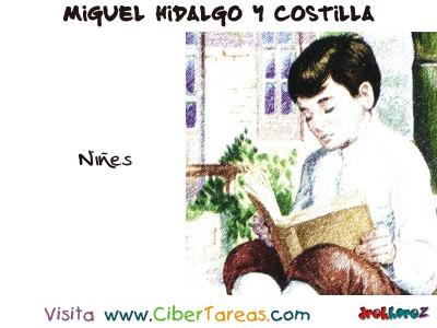 Niñes - Miguel Hidalgo y Costilla