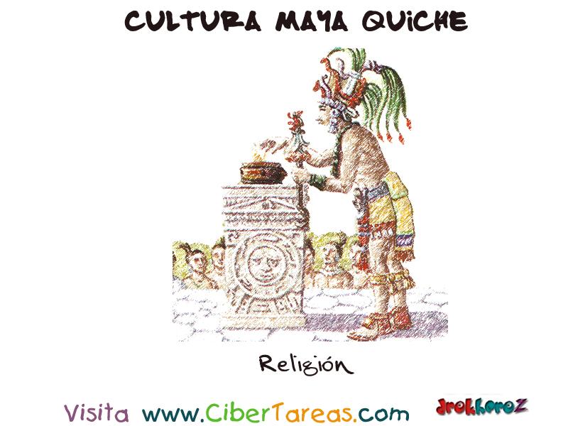 Los Mayas Religion y Cultura Religion Cultura Maya Quiche