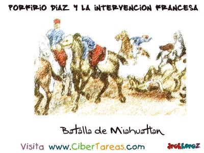 Batalla de Miahuatlan - Porfirio Díaz y la Intervencion Francesa