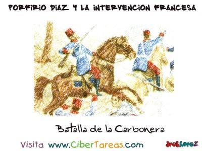 Batalla de la Carbonera - Porfirio Díaz y la Intervencion Francesa