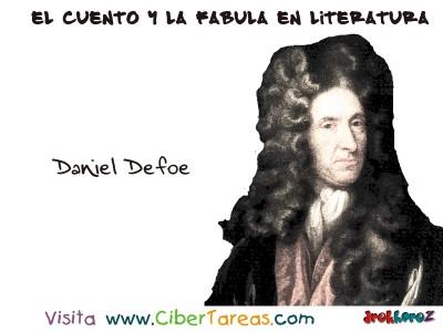 Daniel Defoe - El Cuento y la Fabula en Literatura