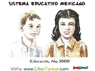 Educacion año 2000 - Sistema Educativo Mexicano