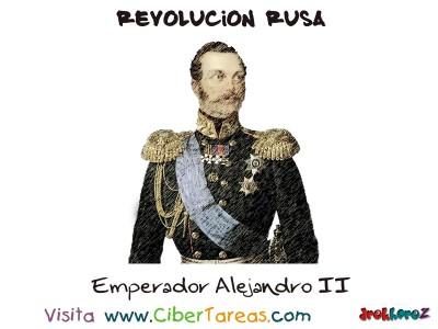 Emperador Alejandro II - Revolucion Rusa