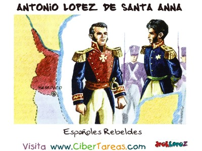 Españoles Rebeldes - Santa Anna