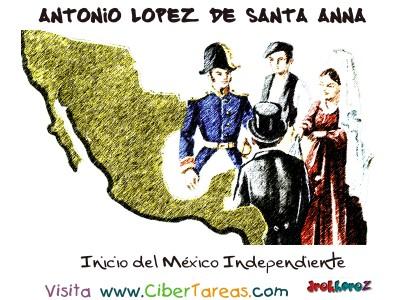 Inicio del Mexico Independiente - Santa Anna