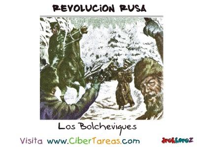 Los Bolcheviques - Revolucion Rusa