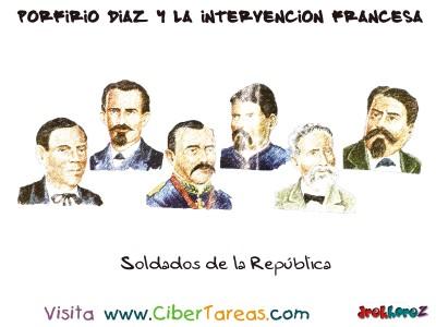 Soldados de la Republica - Porfirio Díaz y la Intervencion Francesa