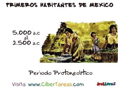 Periodo Protoneolítico - Primeros Habitates de Mexico