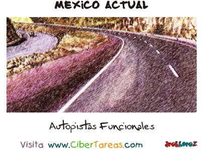 Autopistas Funcionales - Mexico Actual