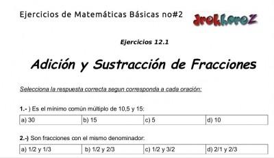 Ejercicios de Adicion y Sustracion de fracciones 12.1- Matematicas Basicas no2