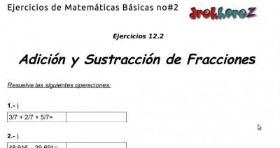 Ejercicios de Adicion y Sustracion de fracciones 12.2- Matematicas Basicas no2