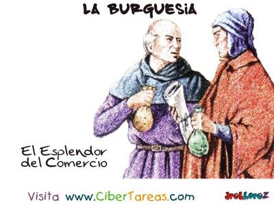 El Explendor del Comercio - La Burguesia