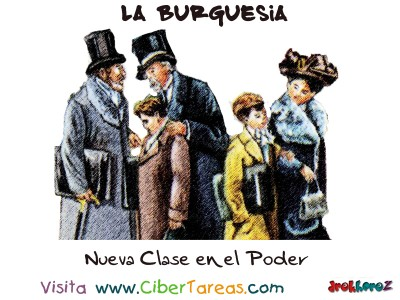 Nueva Clase en el Poder - La Burguesia