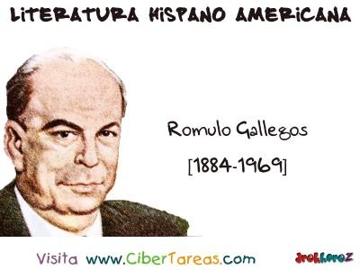 Romulo Gallegos Venezuela- Literatura Hispano Americana