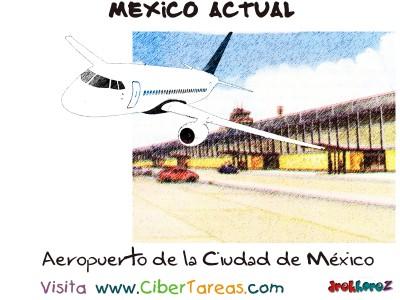 Aeropuerto de la Ciudad de Mexico - Mexico Actual