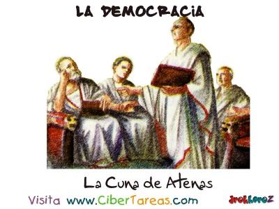Atenas es la Cuna - La Democracia