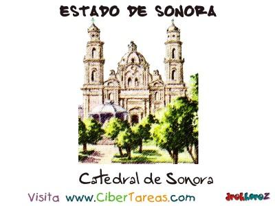 Catedral de Sonora - Estado de Sonora