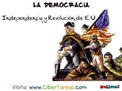 Independencia y Revolucion de E.U - La Democracia